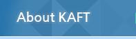 About KAFT